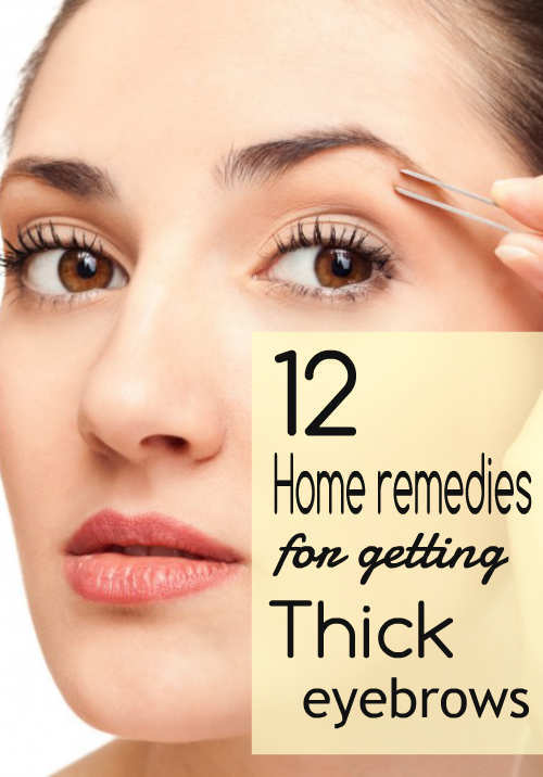12 Home Remedies for Getting Thick Eyebrows - WetellyouhowWetellyouhow