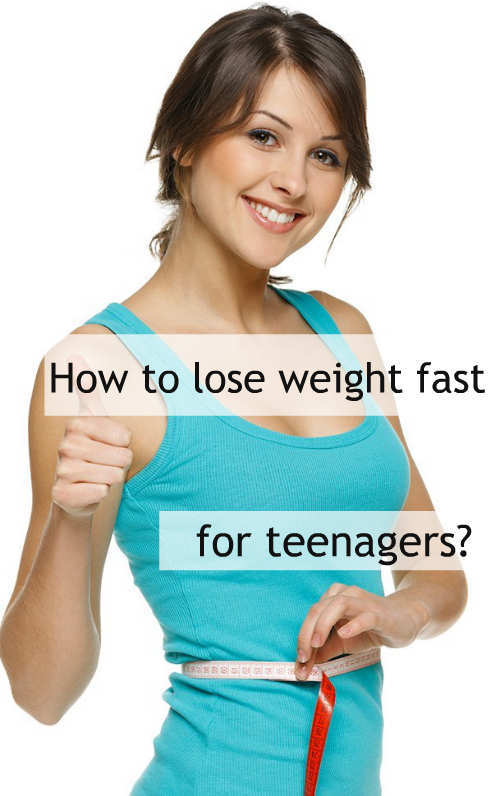 How to lose weight fast for teenagers so theres an avid need for a weight loss plan especially for our teenies it isnt very difficult for teenagers to lose weight coz their bodies are still ccuart Image collections