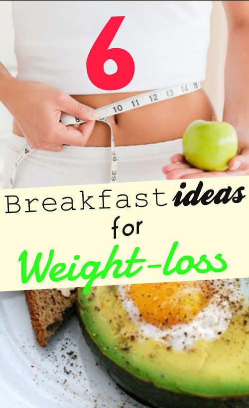 6 Tasteful Breakfast Ideas For Weight Loss