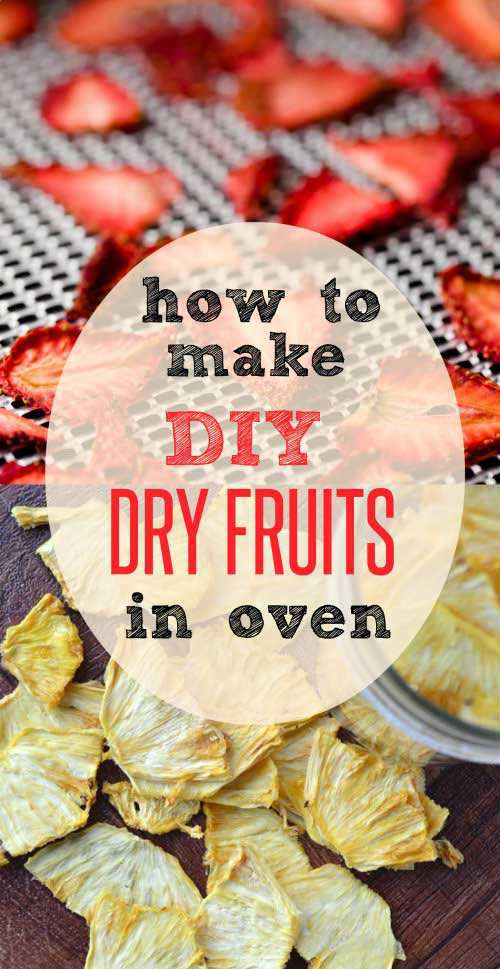 how-to-make-diy-dry-fruits-in-oven
